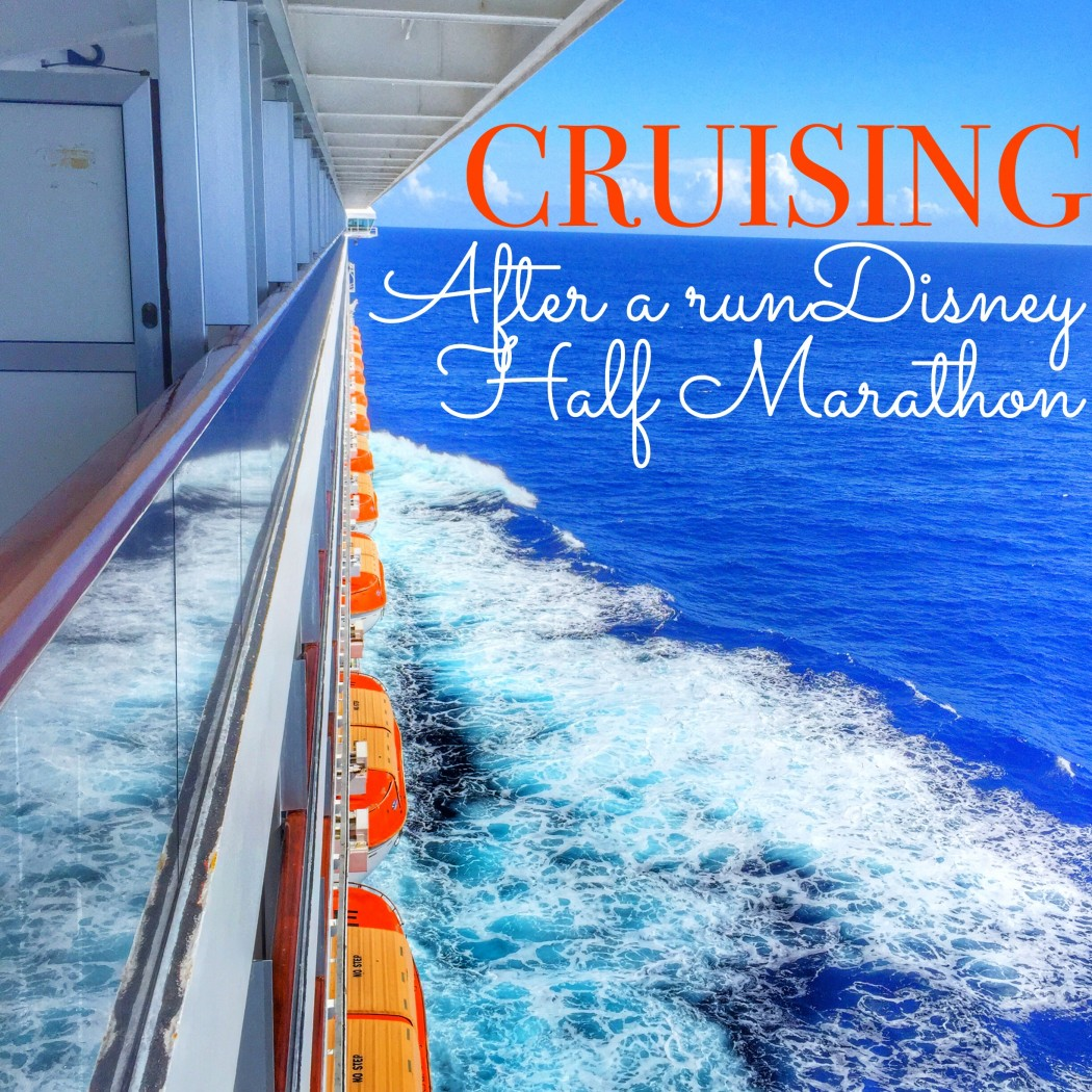 Priced and Itemized List of Cruises You Can Sail After Running a runDisney Half Marathon at Walt Disney World
