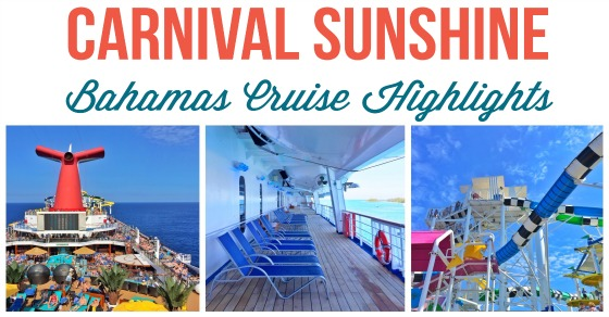 5 Nights On The Carnival Sunshine Our Bahamas Cruise